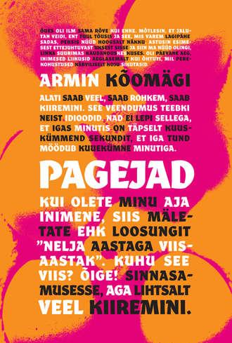Armin Kõomägi, Pagejad