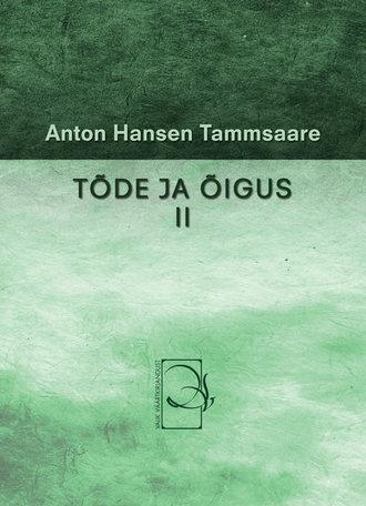 Anton Tammsaare, Tõde ja õigus II