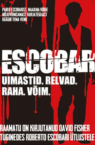 David Fisher, Escobar