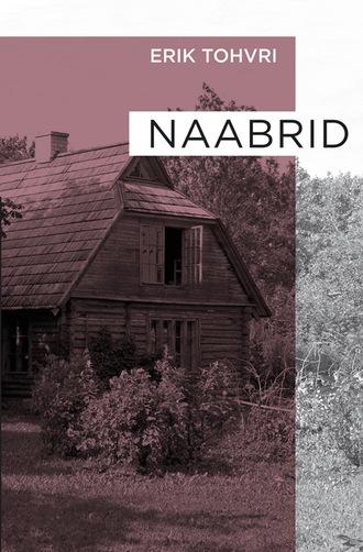 Erik Tohvri, Naabrid
