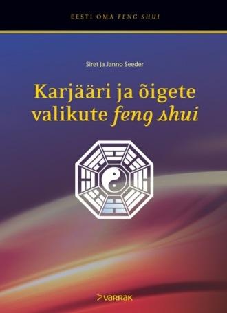 Siret Seeder, Janno Seeder, Karjääri ja õigete valikute feng shui
