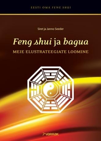 Janno Seeder, Siret Seeder, Feng shui ja bagua. Meie elustrateegiate loomine