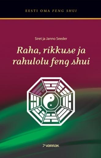 Siret Seeder, Janno Seeder, Raha, rikkuse ja rahulolu feng shui
