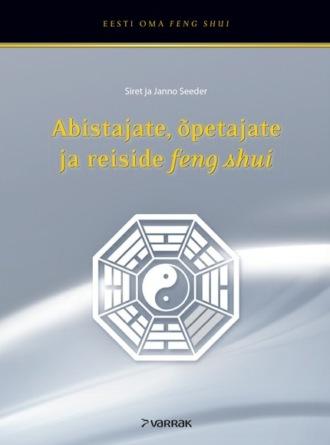 Janno Seeder, Siret Seeder, Abistajate, õpetajate ja reiside feng shui