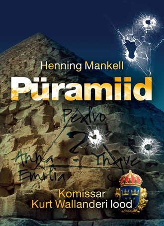 Henning Mankell, Püramiid