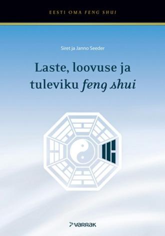 Siret Seeder, Janno Seeder, Laste, loovuse ja tuleviku feng shui
