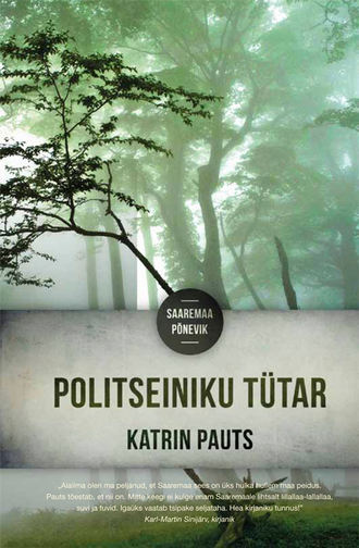Katrin Pauts, Politseiniku tütar