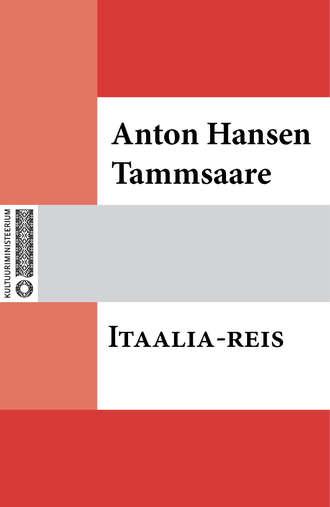 Anton Tammsaare, Itaalia-reis