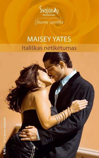 Maisey Yates, Itališkas netikėtumas