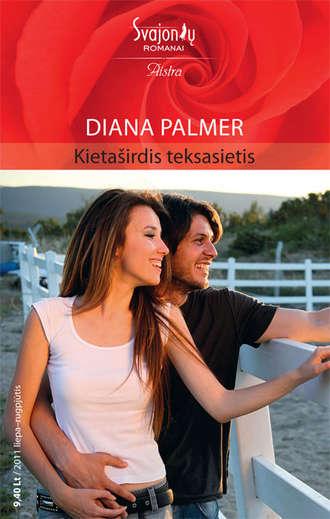 Diana Palmer, Kietaširdis teksasietis