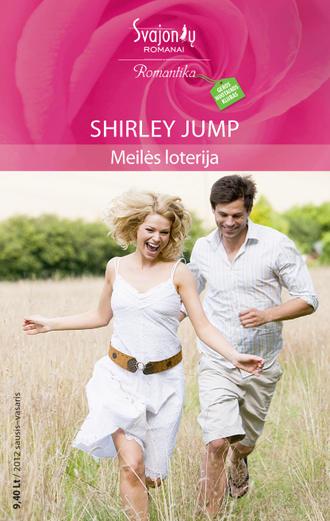 Shirley Jump, Meilės loterija