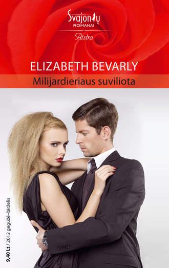 Elizabeth Bevarly, Milijardieriaus suviliota