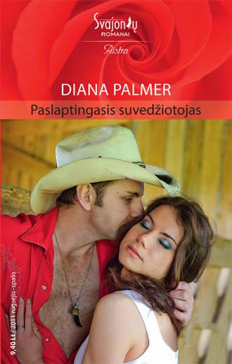 Diana Palmer, Paslaptingasis suvedžiotojas