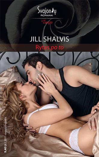 Jill Shalvis, Rytas po to