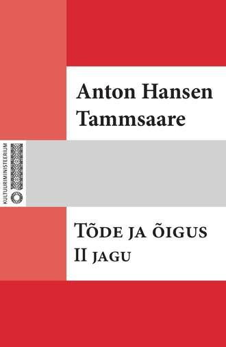 Anton Tammsaare, Tõde ja õigus. II jagu