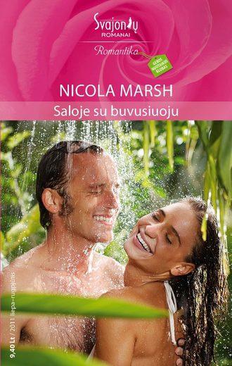 Nicola Marsh, Saloje su buvusiuoju