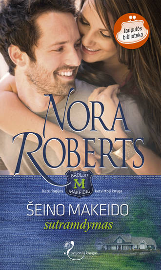 Nora Roberts, Šeino Makeido sutramdymas