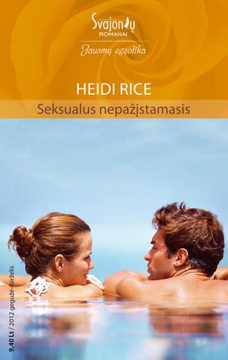 Heidi Rice, Seksualus nepažįstamasis