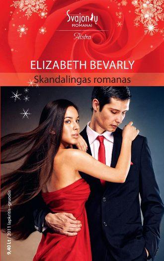 Elizabeth Bevarly, Skandalingas romanas