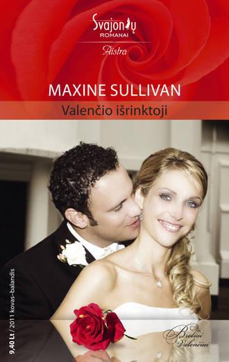 Maxine Sullivan, Valenčio išrinktoji