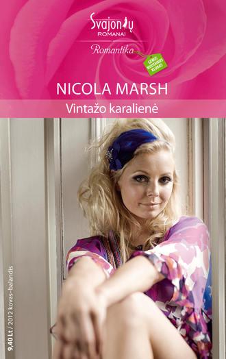 Nicola Marsh, Vintažo karalienė