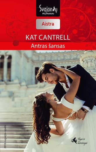 Kat Cantrell, Antras šansas