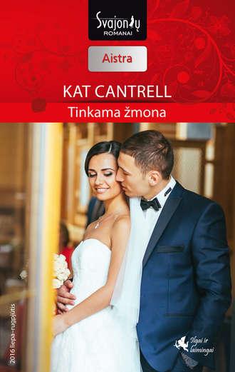 Kat Cantrell, Tinkama žmona