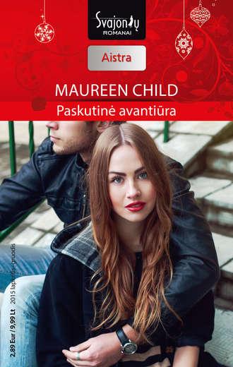 Maureen Child, Paskutinė avantiūra