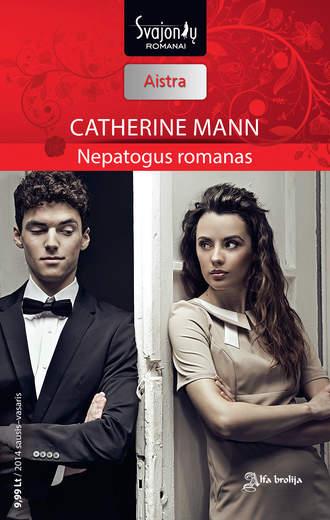Catherine Mann, Nepatogus romanas