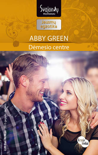 Abby Green, Dėmesio centre