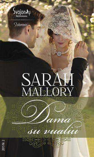 Sarah Mallory, Dama su vualiu