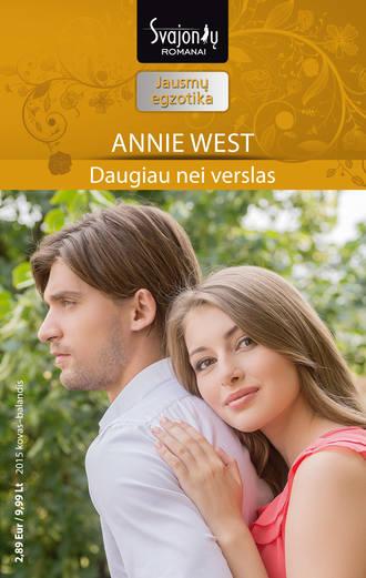 Annie West, Daugiau nei verslas