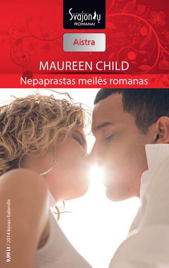 Maureen Child, Nepaprastas meilės romanas