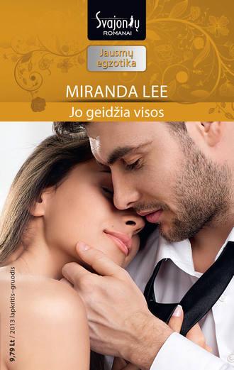 Miranda Lee, Jo geidžia visos
