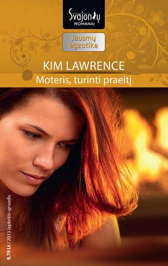Kim Lawrence, Moteris, turinti praeitį