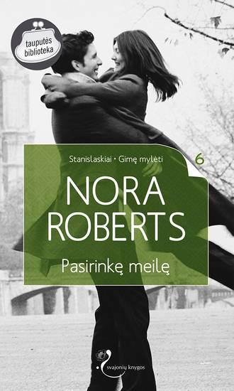 Nora Roberts, Pasirinkę meilę