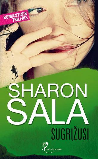 Sharon Sala, Sugrįžusi
