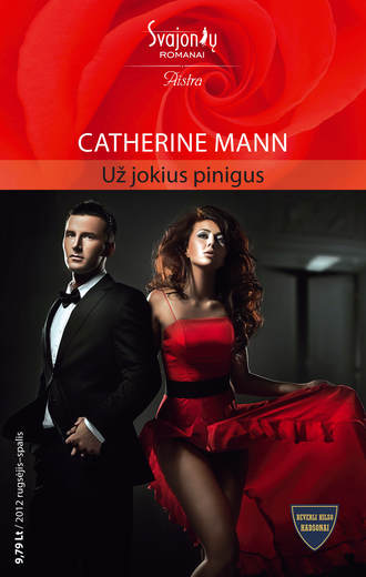 Catherine Mann, Už jokius pinigus
