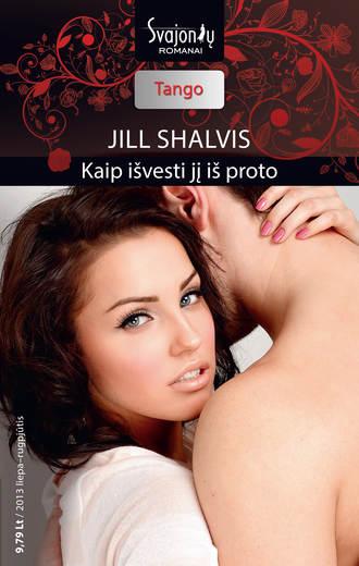 Jill Shalvis, Kaip išvesti jį iš proto