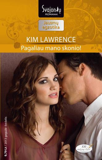 Kim Lawrence, Pagaliau mano skonio