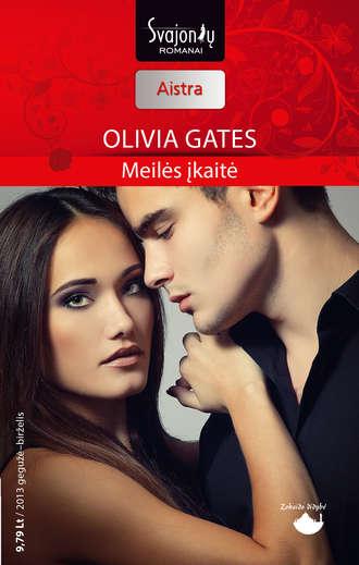 Olivia Gates, Meilės įkaitė