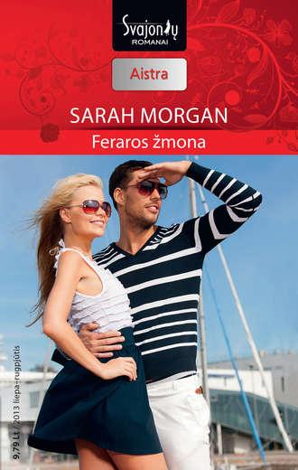 Sarah Morgan, Feraros žmona