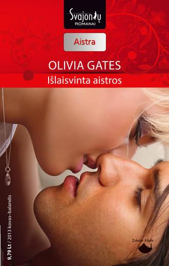 Olivia Gates, Išlaisvinta aistros