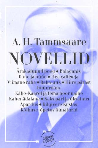 Anton Tammsaare, Novellid II