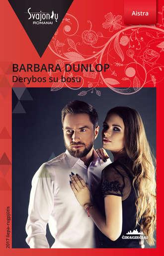 Barbara Dunlop, Derybos su bosu