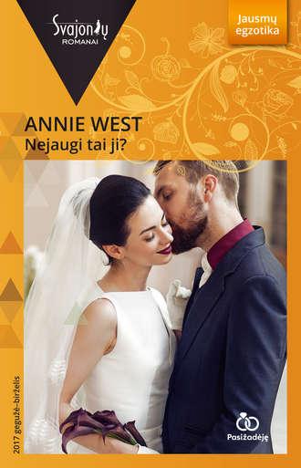 Annie West, Nejaugi tai ji?