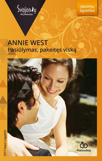 Annie West, Pasiūlymas, pakeitęs viską