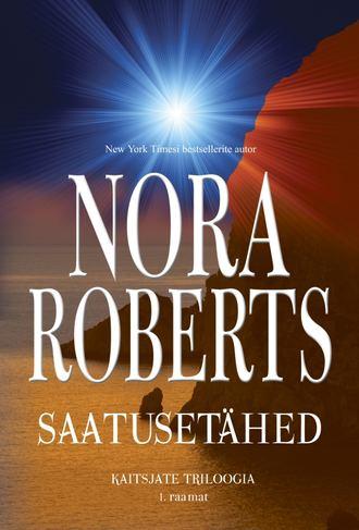Нора Робертс, Saatusetähed. 1. raamat