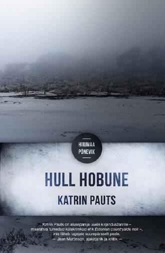 Katrin Pauts, Hull hobune. Hiiumaa põnevik