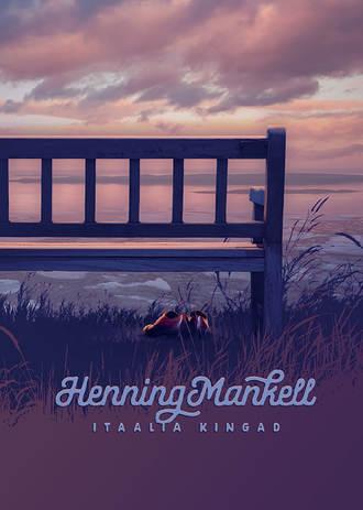 Henning Mankell, Itaalia kingad